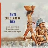world day against child labour,child labour Instagram-Beitrag template