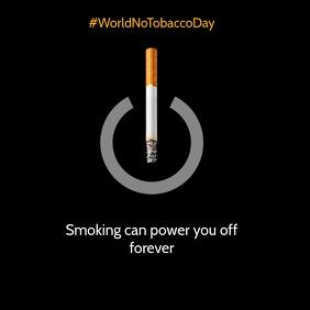 World No Tobacco Day Power Template Square (1:1)