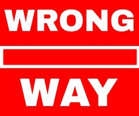 WRONG WAY SIGN TEMPLATE Medium Rectangle