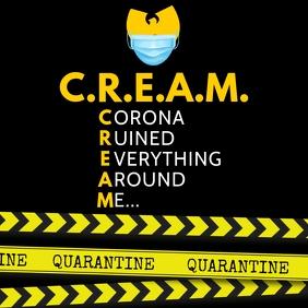 WUTANG C.R.E.A.M. CORONA
