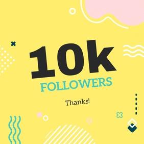 Yellow 10K Followers Appreciation Instagram P template