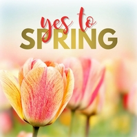 Yes To Spring Instagram Post Template