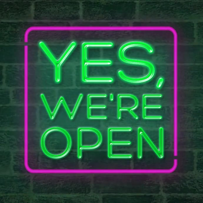 Yes we're open neon sign animation video Instagram Post template