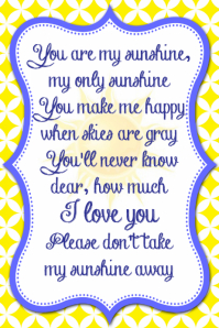 You Are My Sunshine Home Decor Wall Art Poster