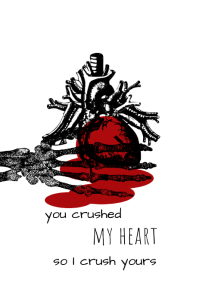 You crushed my heart Póster template