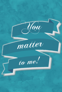 You Matter To Me Gift Print Personalized Gift Poster Inspire
