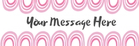 Your message template Banner 2' × 6'