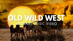 youtube ambience video thumbnail old wild wes template